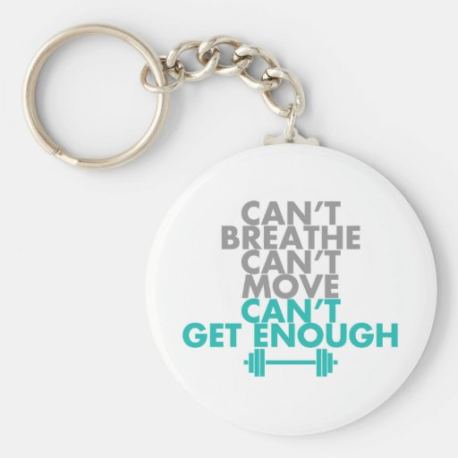 """Teal """"Get Enough"""" Keychains"""