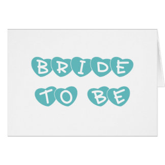 Teal Hearts Bride to Be Greeting Cards