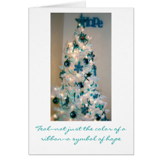 Teal-not just the color of a ribbon, ... greeting card