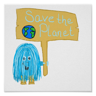 Teal Save The Planet Poster