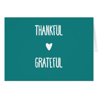 Teal 'Thankful and Grateful' greeting card