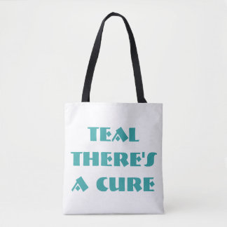 Teal There's A Cure (two sided print tote) Tote Bag