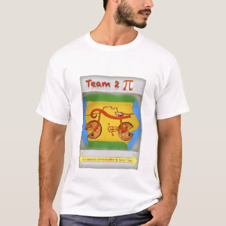 Team 2 Pi T-Shirt
