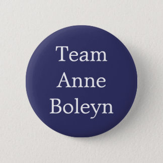 Team Anne Boleyn 6 Cm Round Badge