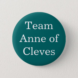 Team Anne of Cleves 6 Cm Round Badge