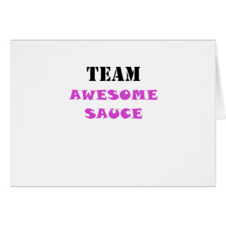 Team Awesome Sauce Card