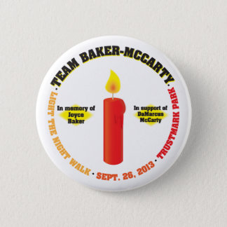 Team Baker-McCarty Light the Night Walk 2013 6 Cm Round Badge