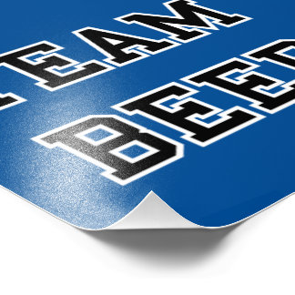 Team Beer - Any Team Colors Photographic Print