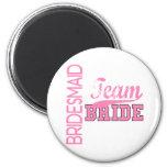 Team Bride 1 BRIDESMAID 6 Cm Round Magnet