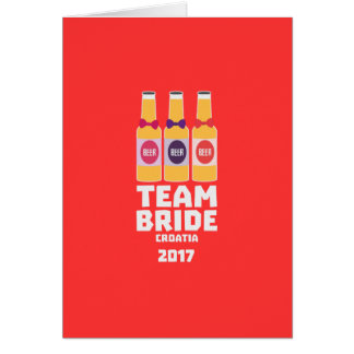 Team Bride Croatia 2017 Z6na2 Card