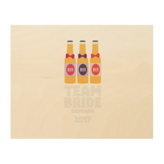Team Bride Denmark 2017 Zni44 Wood Wall Decor