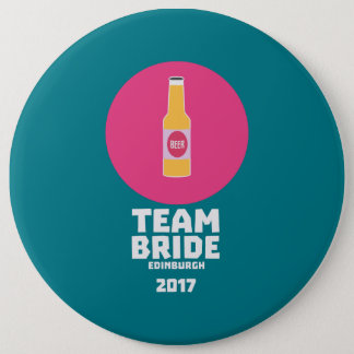 Team bride Edinburgh 2017 Henparty Z513r 6 Cm Round Badge