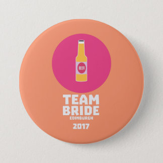 Team bride Edinburgh 2017 Henparty Z513r 7.5 Cm Round Badge