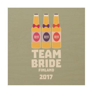 Team Bride Finland 2017 Zk36v Wood Wall Decor