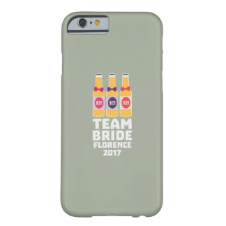 Team Bride Florence 2017 Zhy7k Barely There iPhone 6 Case