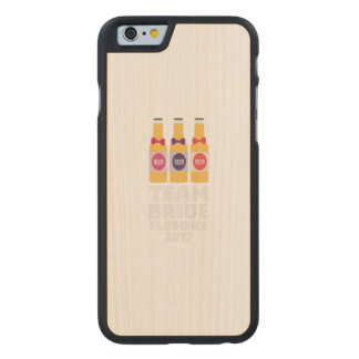 Team Bride Florence 2017 Zhy7k Carved Maple iPhone 6 Case
