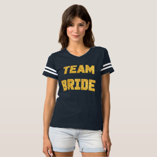 Team Bride Gold Foil Bridesmaid sporty Shirt