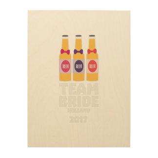 Team Bride Holland 2017 Z0on9 Wood Print