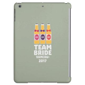 Team Bride Vancouver 2017 Z13n1 iPad Air Cover