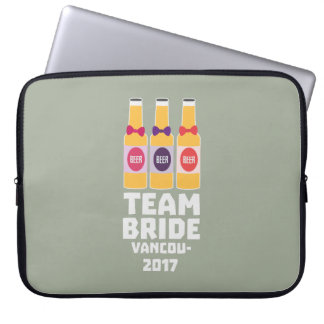 Team Bride Vancouver 2017 Z13n1 Laptop Sleeve