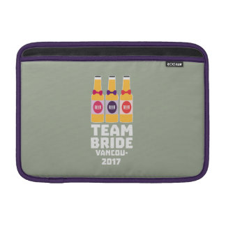 Team Bride Vancouver 2017 Z13n1 Sleeve For MacBook Air
