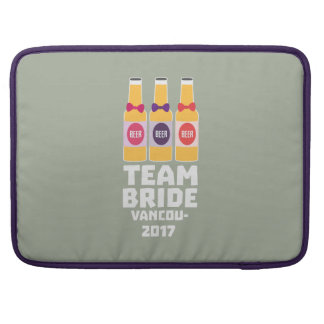 Team Bride Vancouver 2017 Z13n1 Sleeve For MacBooks