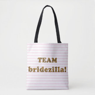Team Bridezilla | Funny Tigerprint Tote Bag