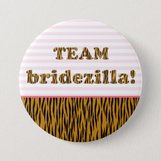 Team Bridezilla | Tigerprint Pinback Button