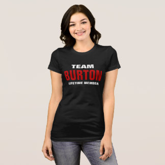 Team Burton lifetime member T-Shirt