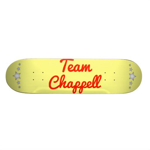 Team Chappell Skate Board