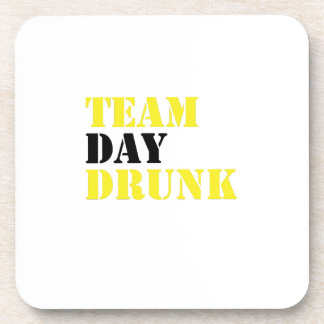 Team Day Drunk Funny drinking drinker Gift Coaster