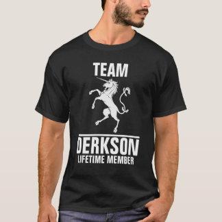 Team Derkson lifetime member T-Shirt