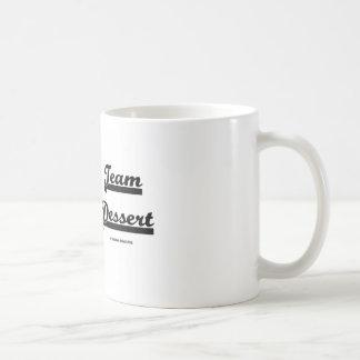 Team Dessert (Dessert Attitude) Coffee Mug