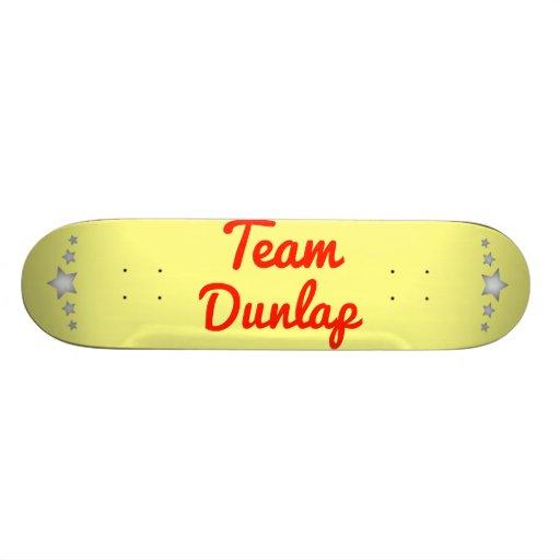 Team Dunlap Skate Deck