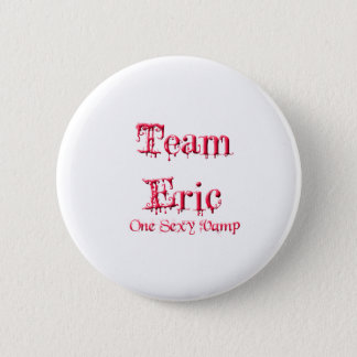 Team Eric 6 Cm Round Badge