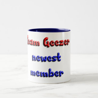 Team Geezer newest member Two-Tone Mug