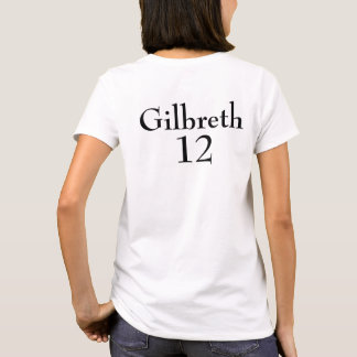 Team Gilbreth T-Shirt