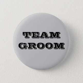 Team Groom 6 Cm Round Badge