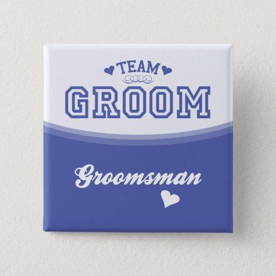 Team Groom Groomsman Button
