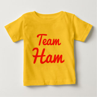 Team Ham Baby T-Shirt