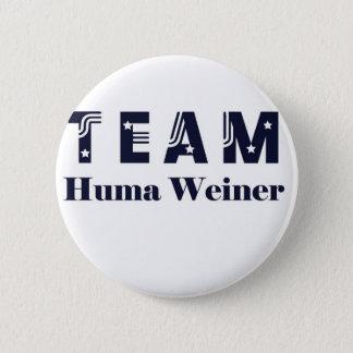 TEAM Huma Weiner 6 Cm Round Badge