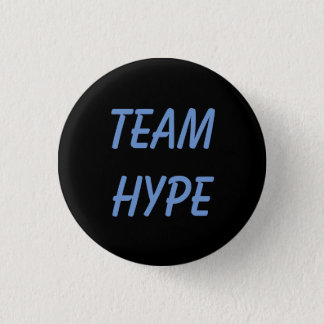 Team Hype button/pin (smaller) 3 Cm Round Badge