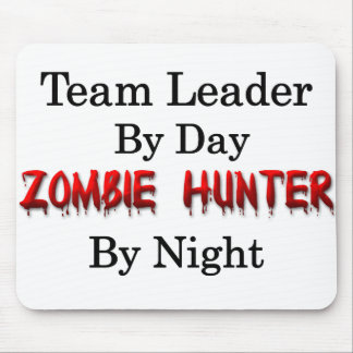 Team Leader/Zombie Hunter Mouse Pad