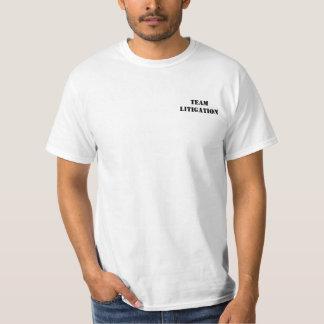 Team Litigation T Shirts