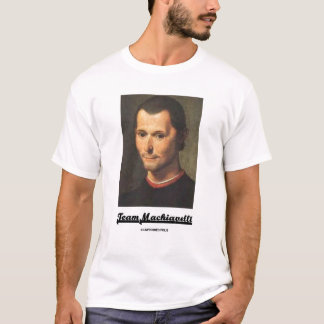 Team Machiavelli T-Shirt