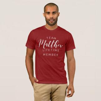 Team Matthew lifetime member T-Shirt