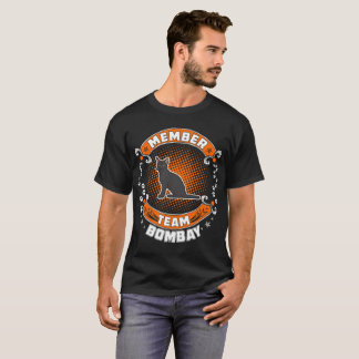 Team Member Bombay Cat Pets Love Tshirt