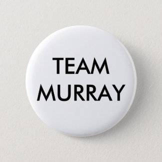 TEAM MURRAY 6 CM ROUND BADGE
