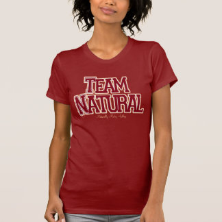 Team Natural: C&C T-Shirt