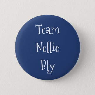 Team Nellie Bly 6 Cm Round Badge